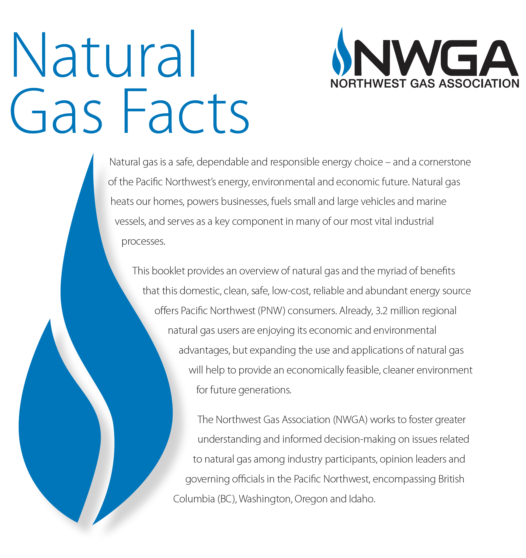 Advantages Of Natural Gas >> Natural Gas Facts Northwest Gas Association